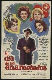 El dia de los enamorados. Pelicula de Fernando Palacios, con guión de Rafael J. Salvia y Pedro Masó. (Los actores, a pie de texto).